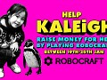 Play Robocraft, Raise Money for Kaleigh
