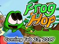 Frog Hop Coming February 23, 2017 (PC)
