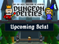 Dungeon Deities Beta Test starting very soon! - Check out our Tutorial!