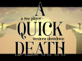 A Quick Death is now on Steam Greenlight!