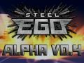 Steel Ego Public Alpha!