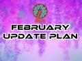 February Update Plan, Bug Fix Update & Crash Problem Notice
