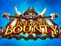 Unearned Bounty - January Update #15