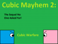 Official Cubic Mayhem 2 Page!