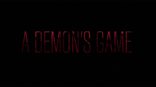 A Demon's Game - Episode 1 fully releases on steam!