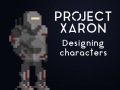 Project Xaron: Designing Characters