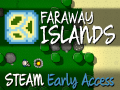 Faraway Islands - Now on Steam Early Access