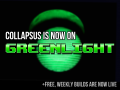 Collapsus is now on Steam Greenlight (and free, weekly builds are now LIVE)