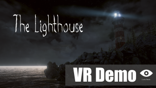 The Lighthouse - VR Demo Now available