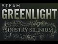 SINISTRY SILINIUM got the Greenlight !