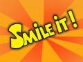 """Smile It"""