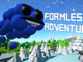 Formless Adventure on Indiegogo! Trailer!
