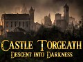 Castle Torgeath 1.2.0 – New Map, Graphics, and Rebalanced Combat