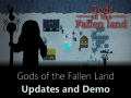 Gods of the Fallen Land - Updates and Demo Release