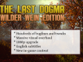 The Last Dogma - Wilder Wein Edition + Free Soundtrack