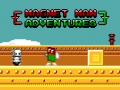 Magnet Man is Back in Town!