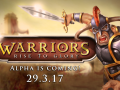"""""""Warriors: Rise to Glory!"""" Alpha is finally here!!!"""