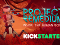 Project Remedium Kickstarter had launched and we need your support!
