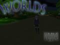 Worlds - New V0.014