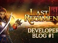 Last Regiment Dev Blog #1 - A Postmortem and a Game Introduction