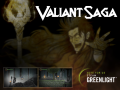 Valiant Saga on GreenLight!