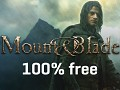 Mount and Blade 100% free limited time