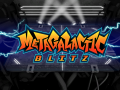 Metagalactic Blitz - Early Access Available on Steam