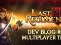 Last Regiment Dev Blog #5 - Choose Your Regiment + Multiplayer