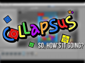 Collapsus - So, How's it Going?