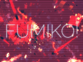 Fumiko! received a big patch! + Watch the offical Trailer!