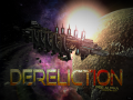 Derelict is now Dereliction: June 5th, 2017