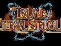 The Island of Eternal Struggle - now on Steam Early Access!
