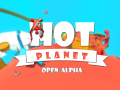 Hot Planet open Alpha,  Big Updates