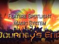 Journey's End Feature Spotlight: Magic