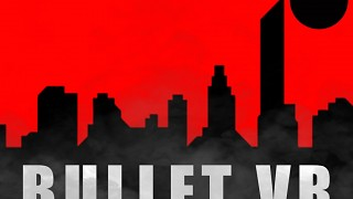 Bullet VR - Official Launch Trailer