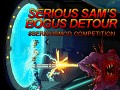 Serious Sam's Bogus Detour #SeriousMod Tutorial