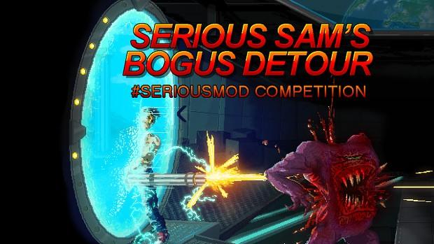 Serious Sam's Bogus Detour #SeriousMod Tutorial