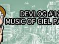 [Ciel Devlog #12] Music of Ciel Part 2