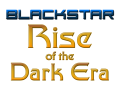 Blackstar: Rise of the Dark Era v1.0.0-alpha