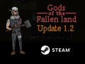 Gods of the Fallen Land - Update 1.2 + Steam Release!
