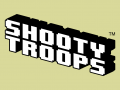 SHOOTY TROOPS™ v1.01 Released
