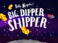 Dale Kepler: Big Dipper Shipper Released!