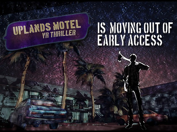 Uplands Motel is moving out of Early Access
