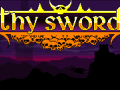 Thy Sword - Another Day another Hero