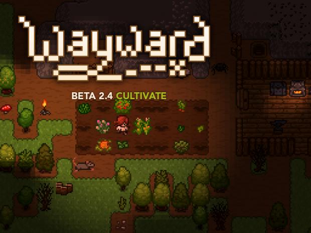 "Beta 2.4 ""Cultivate"" Released"