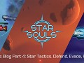 Dev's Blog Part 4: Star Tactics. Defend, Evade, Hide!