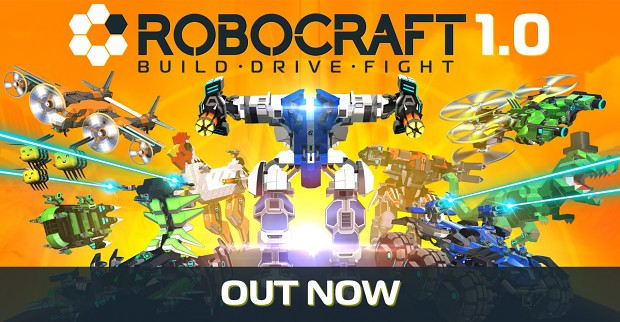 Robocraft 1.0 OUT NOW!