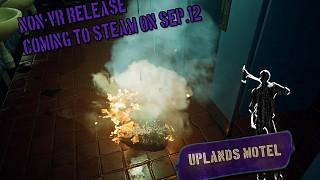 Uplands Motel preparing a NON-VR release