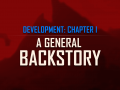 Development, Chapter 1: A General Backstory