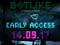 Botlike - a robot's rampage will hit steam early access next Thursday (14.09.)!